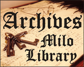 Milo Library Archives
