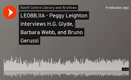 Peggy Leighton interviews H.G. Glyde, Barbara Webb, and Bruno Gerussi