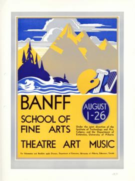 """Banff School of Fine Arts : Theatre, Art, Music"" : [poster]"