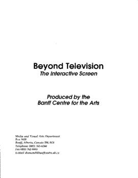 """Beyond Television : The Interactive Screen"" : [agenda and biographies]"