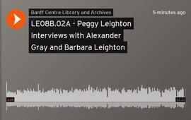 Peggy Leighton interviews with Alexander Gray and Barbara Leighton : [recording]
