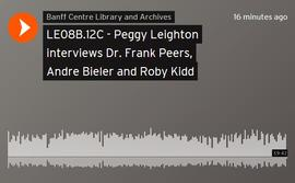 Peggy Leighton interviews Dr. Frank Peers, Andre Bieler and Roby Kidd