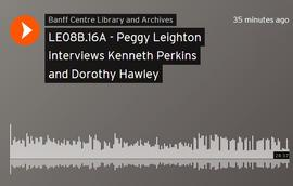 Peggy Leighton interviews Kenneth Perkins and Dorothy Hawley