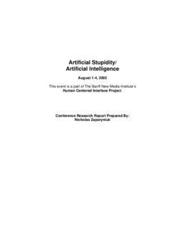 """Artificial Stupidity / Artificial Intelligence"" : [report]"