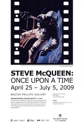 """Steve McQueen : Once Upon a Time"" : [poster]"