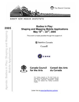 """Bodies in Play : Shaping and Mapping Mobile Applications"" : [agenda]"